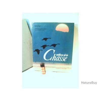 SUPERBE  NOBLESSE DE LA CHASSE E.O 1975