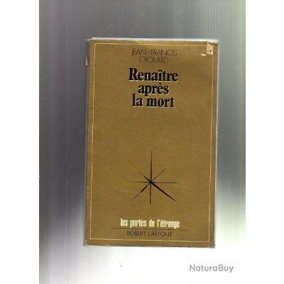 laffont renaitre apr 232 s la mort les portes de l 233 trange autres livres k7 et dvd 152104