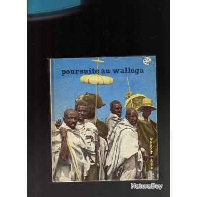 poursuite au wallega , nil bleu , ethiopie , de françois balsan