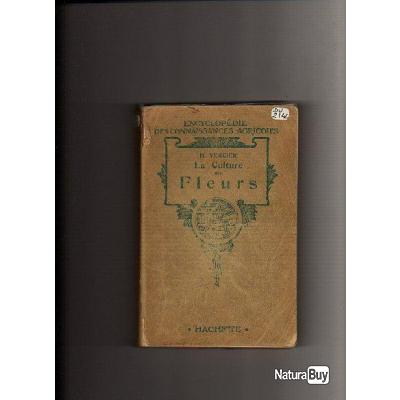 la culture des fleurs encyclop die des connaissances agricoles livres de jardinage 218768. Black Bedroom Furniture Sets. Home Design Ideas