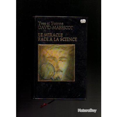 le miracle face à la science
