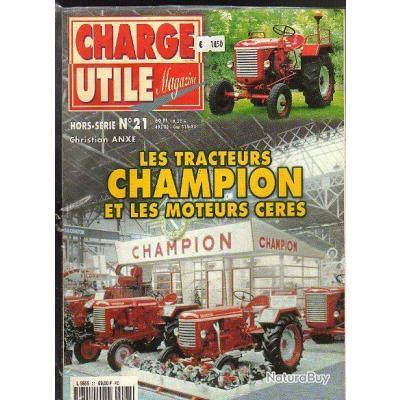 charge utile hors série 21. tracteurs champion et moteurs ceres