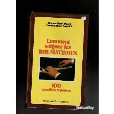 comment soigner les rhumatismes 100 questions r ponses autres livres k7 et dvd 423829. Black Bedroom Furniture Sets. Home Design Ideas