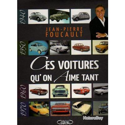 ces voitures qu'on aime tant . jean pierre foucault PRIX COUTANT !!!!!  auto mobile