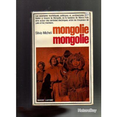 mongolie mongolie . silvio micheli