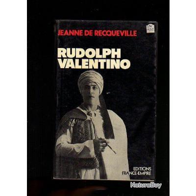rudolph valentino de jeanne de recqueville. cinéma muet. hollywood