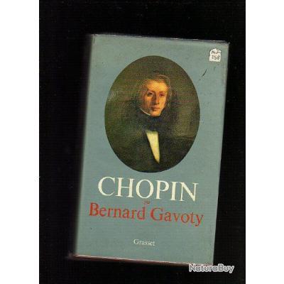 Frédéric chopin. bernard gavoty .musique . biographie du musicien-compositeur