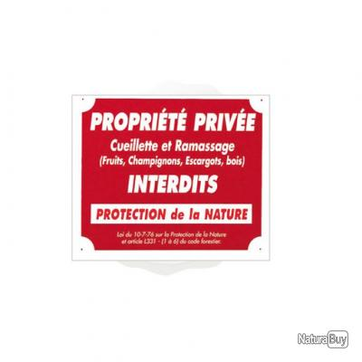 PANNEAU PROPRIETE PRIVEE CUEILLETTE ...