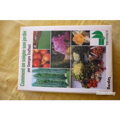 Livre comment soigner son jardin livres de jardinage - Comment desherber son jardin naturellement ...