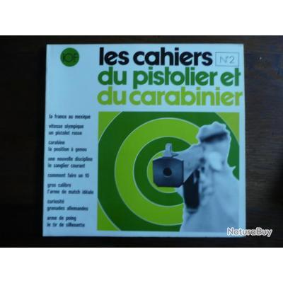 CAHIERS DU PISTOLIER ET DU CARABINIER n° 2 1973