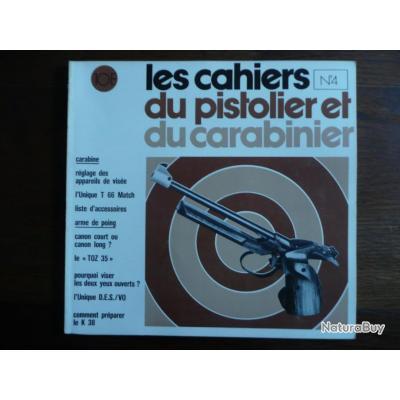 CAHIERS DU PISTOLIER ET DU CARABINIER n° 4 1973