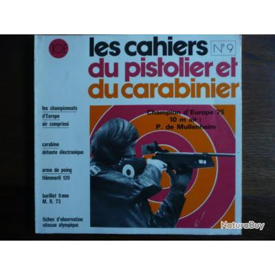 CAHIERS DU PISTOLIER ET DU CARABINIER n° 9 1975