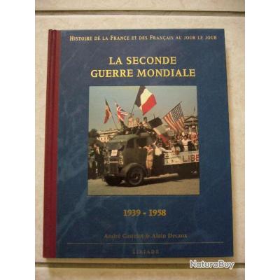 Livre Historique De La France Et Des Francais La Seconde Guerre Mondiale 39 45