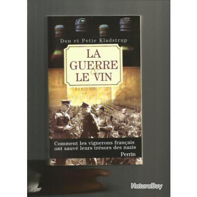 La Guerre Et Le Vin 1939 1945 Comment Les Vignerons Franais Ont