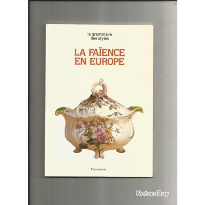 La faience en europe.