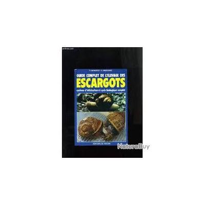 L'élevage des escargots . manuel pratique , edts de vecchi