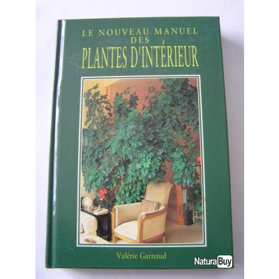 le nouveau manuel des plantes d 39 interieur livres sur les. Black Bedroom Furniture Sets. Home Design Ideas