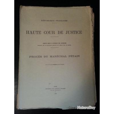 COMPTE RENDU AUDIENCES PROCES MARECHAL PETAIN 14 AOUT 1945