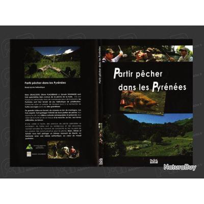 PARTIR PÊCHER dans les Pyrénées 1