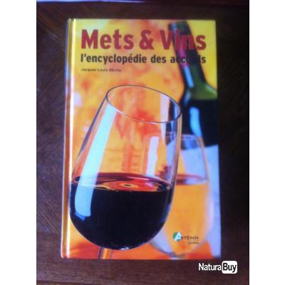 Mets et vins l 39 encyclop die des accords jacques louis for Accords mets vins cuisine