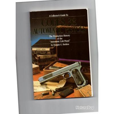 Colt 1900 - la meilleur méthode d'identification et expertise - livre US