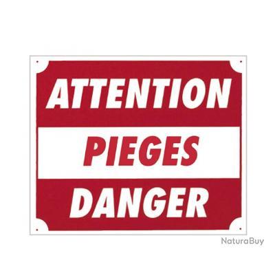 PANNEAU ATTENTION PIEGES DANGER EN ALU