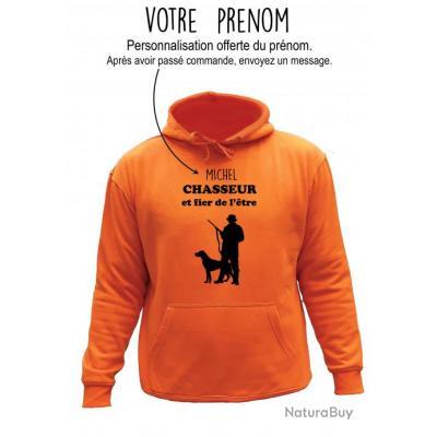 profitez de la livraison gratuite de gros une grande variété de modèles Sweat de chasse avec capuche Orange - chasseur fière de l'être -  personnalisation