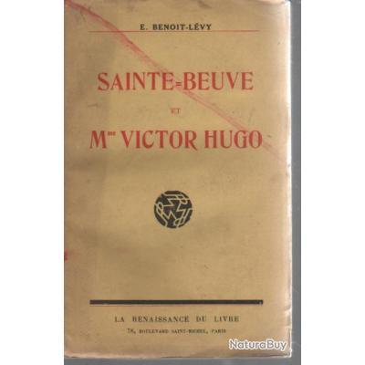 Sainte Beuve Et Mme Victor Hugo Benoit Levy La Renaissance Du Livre 1927