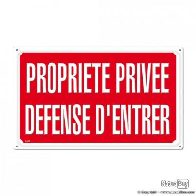 PROPRIETE PRIVEE DEFENSE D'ENTRER, aluminium