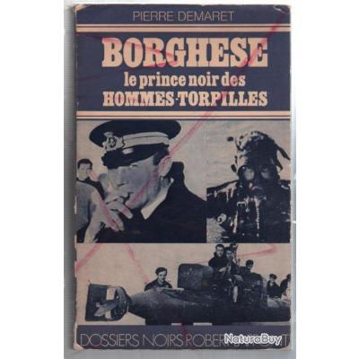 BORGHESE - LE PRINCE NOIR DES HOMMES-TORPILLES - PIERRE DEMARET
