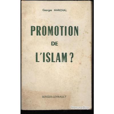 pasteur georges marchal promotion de l'islam ? quatre prédications -conférences données au foyer de