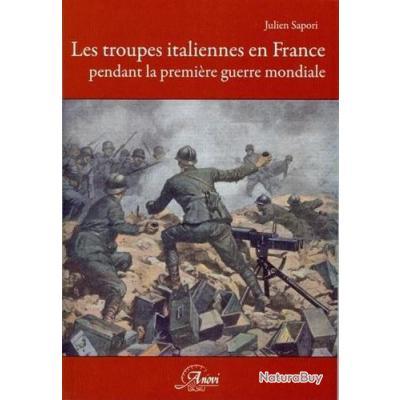 Les troupes italiennes en France pendant la première guerre mondiale