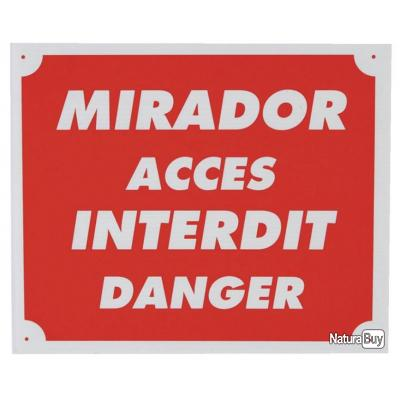 MIRADOR - ACCES INTERDIT