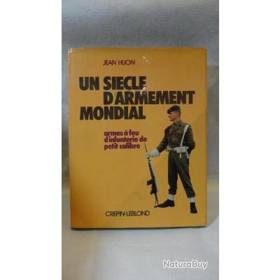 L'Armement militaire dans le monde (Un siècle d'armement mondial) en 4 tomes de Jean Huon