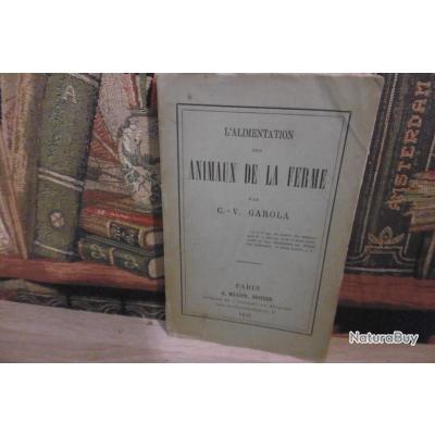 L'alimentation des animaux de la ferme -C.V.Garola-1876