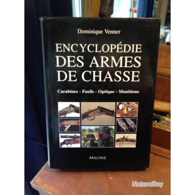 ENCYCLOPEDIE DES ARMES DE CHASSE  de  Dominique VENNER