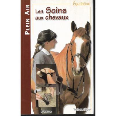 les soins aux chevaux de julie deutsch collection plein air