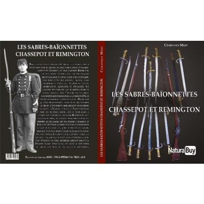 LES SABRES-BAÏONNETTES CHASSEPOT ET REMINGTON (nouveau)