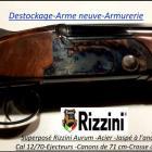 Armurier-PRO vend arme NEUVE-DESTOCKAGE- superposé-RIZZINI -CAL 12-éjecteurs- à prix coûtant