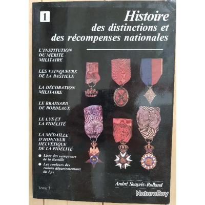Histoire des distinctions et des récompenses nationales - Tomes 1 & 2