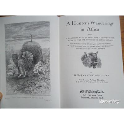 "LIVRE: ""A HUNTER'S WANDERINGS IN AFRICA"" - de F.C. Selous - Copie luxe 532 - 504 p - ANGLAIS - TBE"