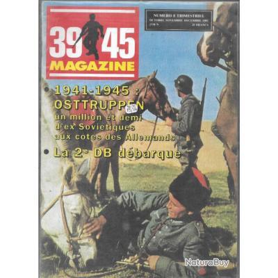 39-45 Magazine n°8 1941 1945 ostruppen , la 2e db débarque