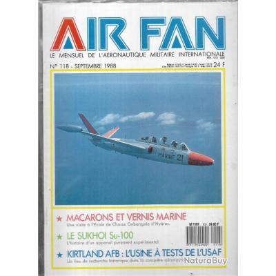 air fan n°118 . revue de l'aviation , sukhoi su-100, école de chasse d'hyères, usine à tests usaf