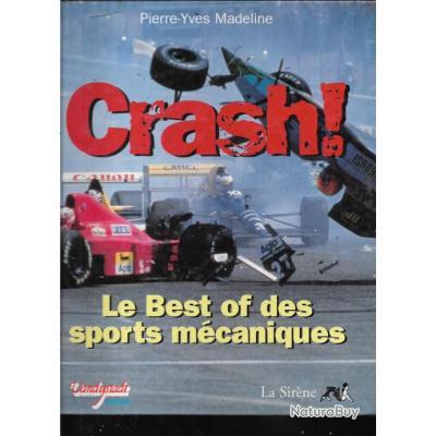 crash le best of des sports mécaniques de pierre yves madeline , formule  , motos , nautisme