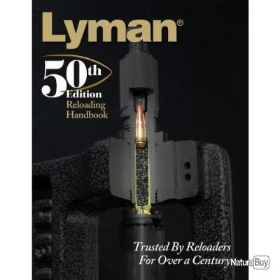 Manuel Rechangement Anglais Lyman 50th Edition Reloading Handbook Edition Soft