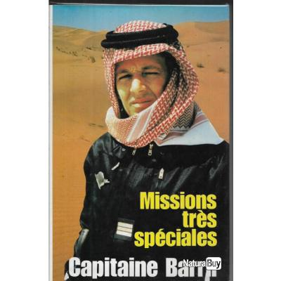 missions très spéciales . Capitaine Barril . Gendarmerie . gign état neuf