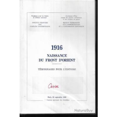 1916 naissance du front d'orient téloignages pour l'histoire , institution nationale des invalides 1