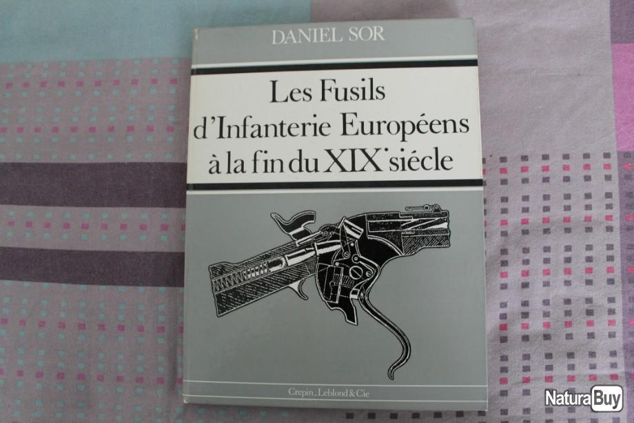 bibliothèque technique a posseder 00001_Les-fusils-infanterie-europeens-fin-19eme-siecle