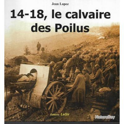 14-18 le calvaire des poilus de jean lopez + première guerre mondiale 9-12 ans