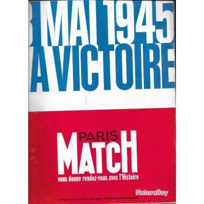 8 mai 1945 la victoire  paris match, numéro supplément au 2398 , direction marc ferro